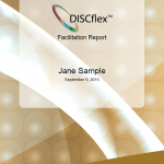 Our comprehensive DISCflex Facillitation Report gives you a detailed breakdown of your DISC profile