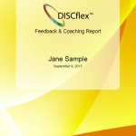 Our comprehensive DISCflex Feedback and Coaching Report gives you a detailed breakdown of your DISC profile