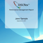 Our comprehensive DISCflex Performance Management Report gives you a detailed breakdown of your DISC profile