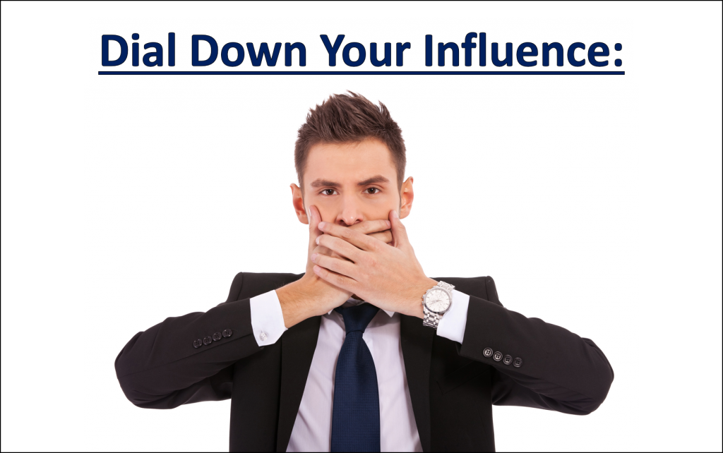 Dial Down Influence
