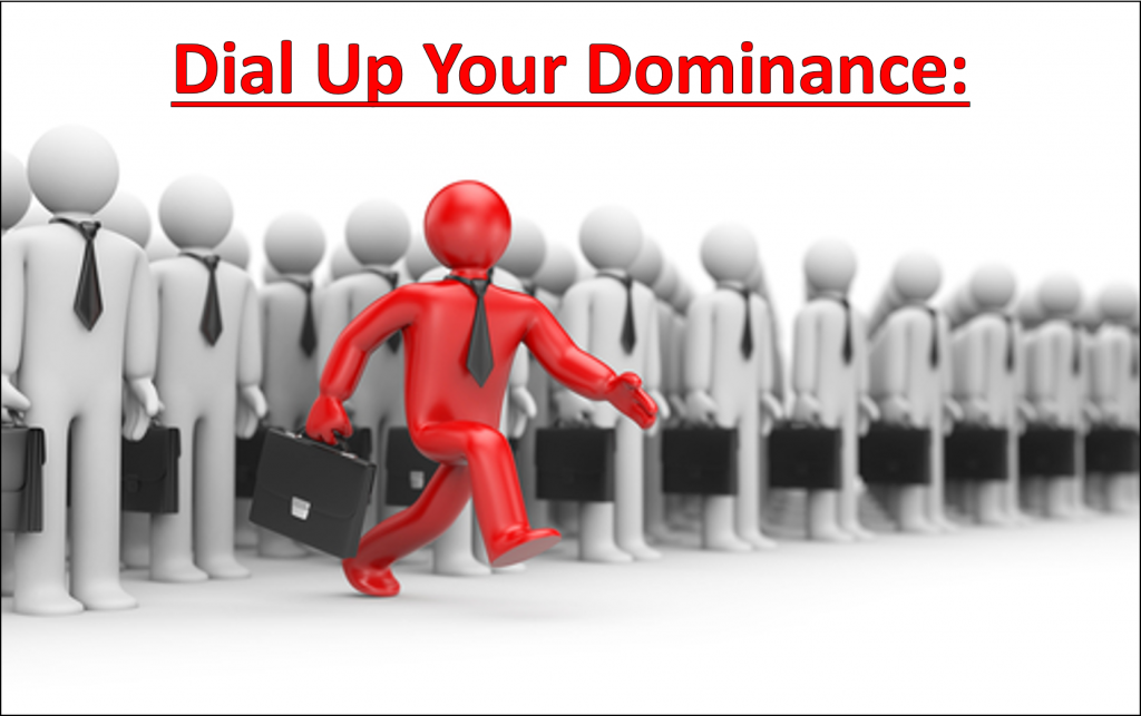 Dial Up Dominance Factor