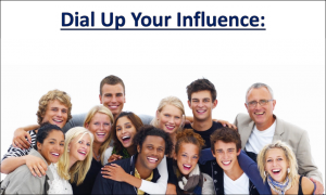 Dial Up Influence